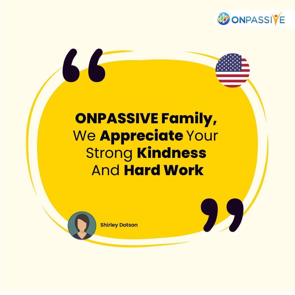 ONPASSIVE Family