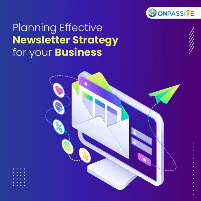 STEPS TO BUIL NEWSLETTER STRATEGY