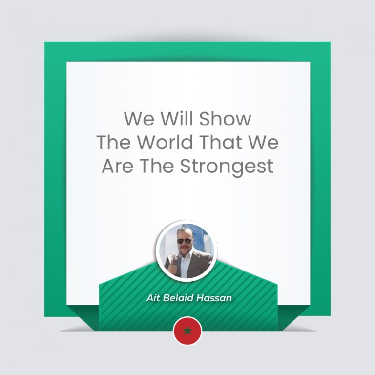 We Will Show The World That We Are The Strongest