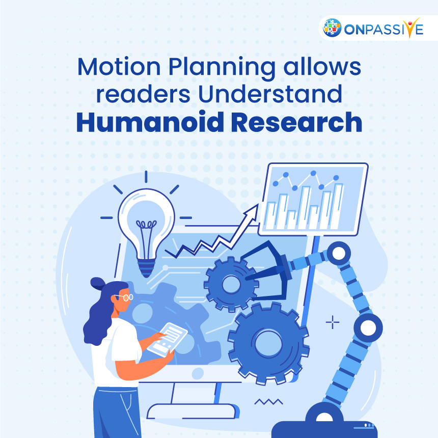 Motion Planning allows readers understand humanoid research