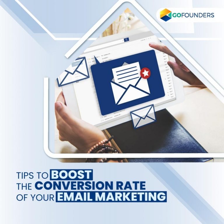 Tips To Boost The Conversion Rate Of Your Email Marketing