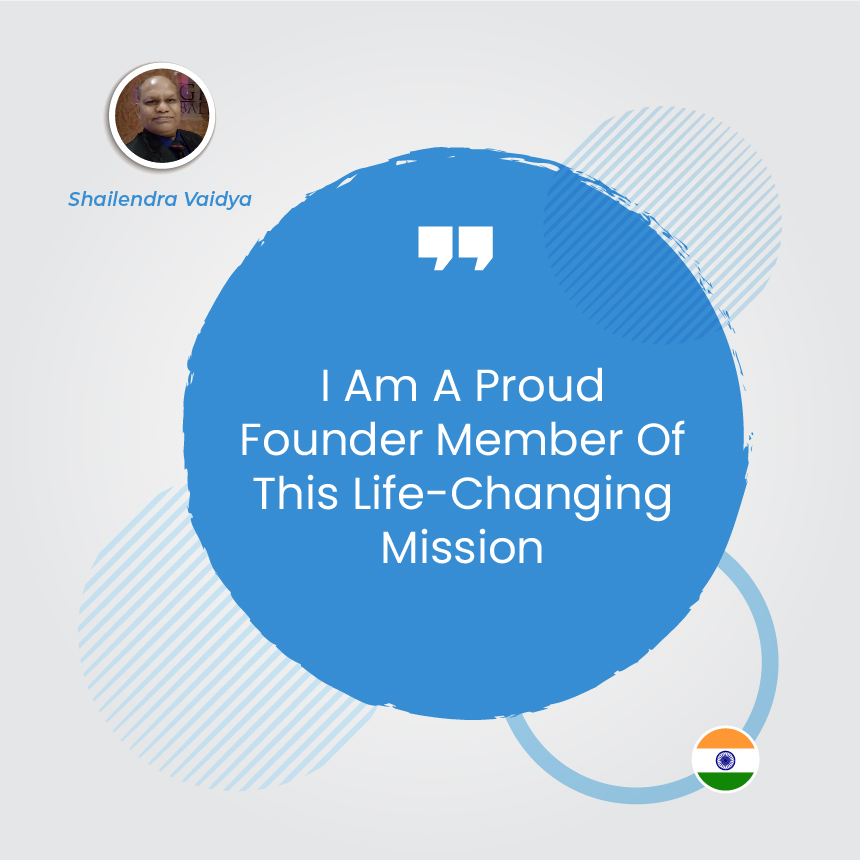 I Am A Proud Founder Member Of This Life-Changing Mission