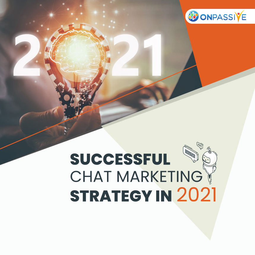 5 Effective Guidelines For Chat Marketing Strategy