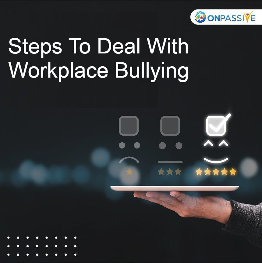 What Are The Powerful Strategies To Deal With Workplace Bullying